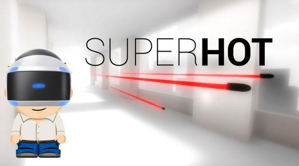 Bewertung und Review für Superhot VR für PSVR